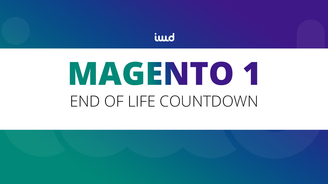 Magento 1 End Of Life Is Near! Are You Ready?