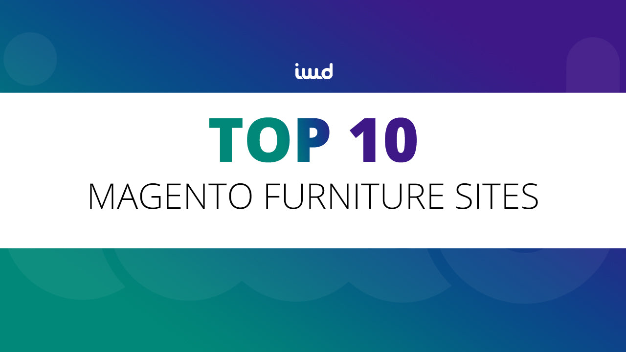Top 10 Magento Furniture Sites