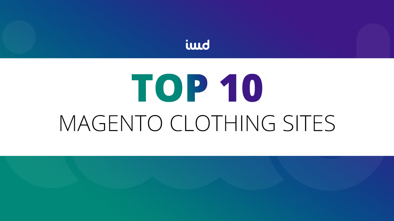 Top 10 Magento Clothing Sites