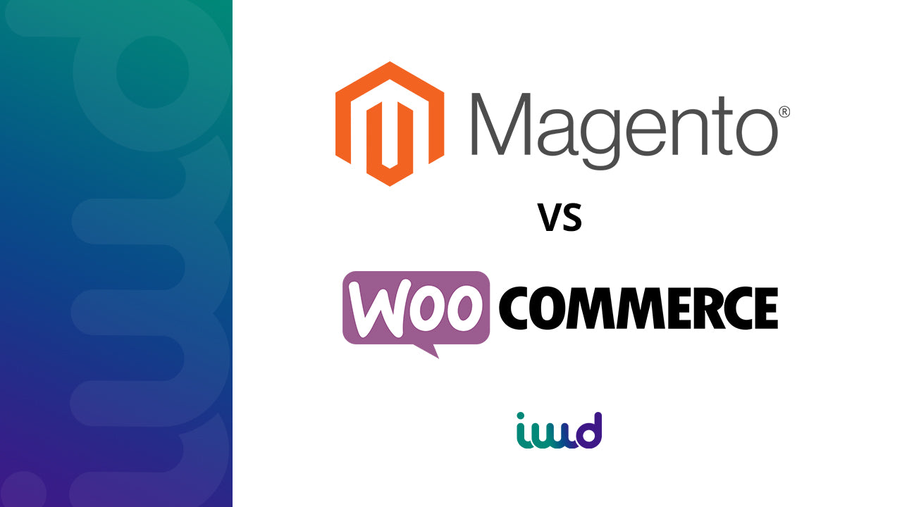Magento vs WooCommerce - which is the best eCommerce platform for you?