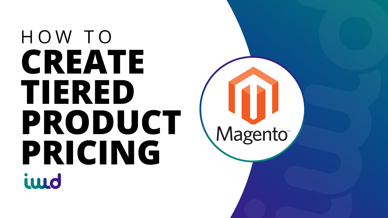 Magento Tutorial | How To Create Tiered Product Pricing