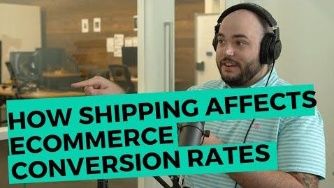 How shipping affects eCommerce conversion rates