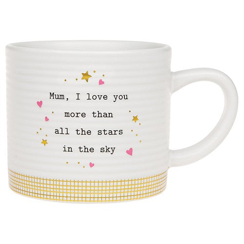 Thoughtful Words Mum I love You More Than All The Stars In The Sky Ceramic Mug
