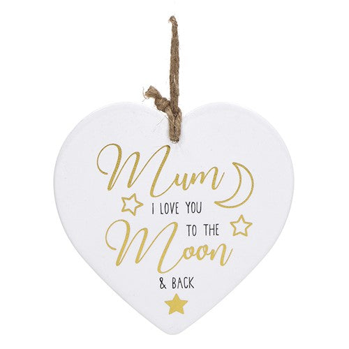 Golden Sentiments Mum I Love You To The Moon And Back Hanging Heart