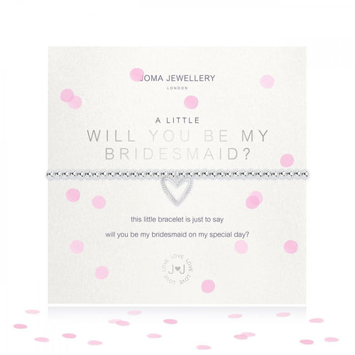A Little Will You Be My Bridesmaid Bracelet | Joma Jewellery
