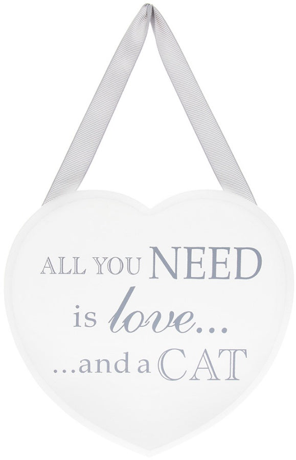 All You Need Is Love and a Cat White Heart Plaque