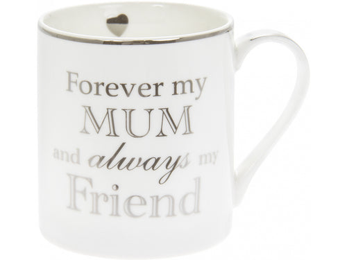 Forever My Mum And Always My Friend Mug