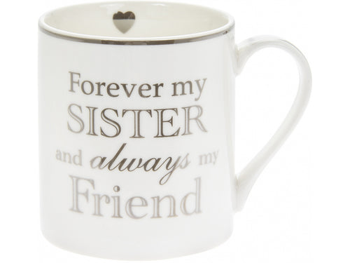 Forever My Sister And Always My Friend Mug