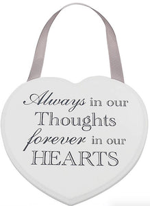 Always In Our Thoughts Forever In Our Hearts White Heart Plaque