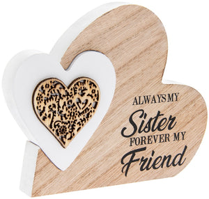 Sentiments Always My Sister Forever My Friend Heart Wooden Plaque