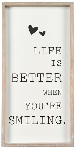 Life is Better When Your'e Smiling Frame 40cm