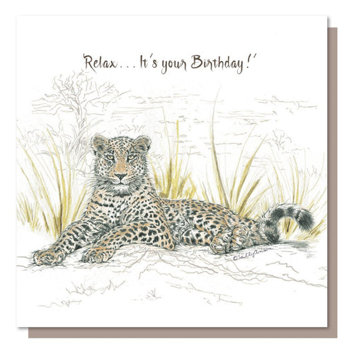 Relax...It's your Birthday - Greetings Card - Blank inside