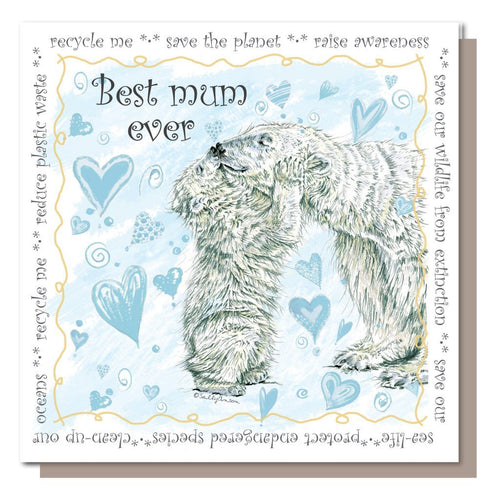 Polar Bear, Best Mum ever, Greetings Card, Mothers Day, Blank inside.