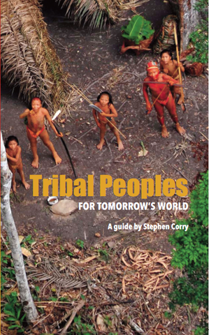 Tribal Peoples for Tomorrow's World book