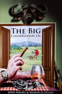 The Big Conservation Lie book
