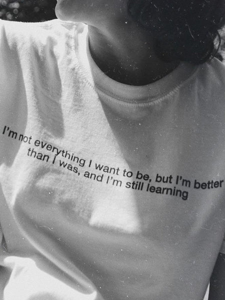 I'm better than I was T-Shirt - YDWYA – You Decide Who You Are