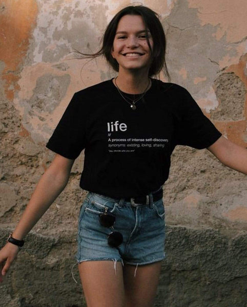 LIFE T-Shirt - You Decide Who You Are