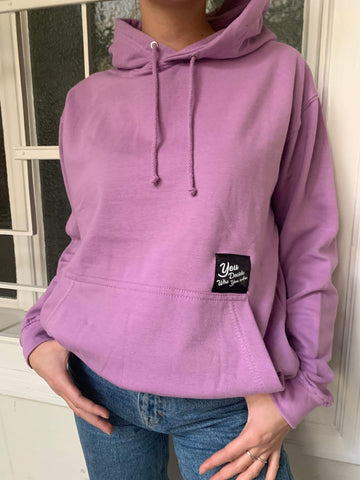 You Decide Who You Are classy hoodie (lilac)