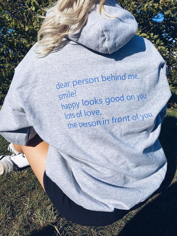 dear person behind me Hoodie