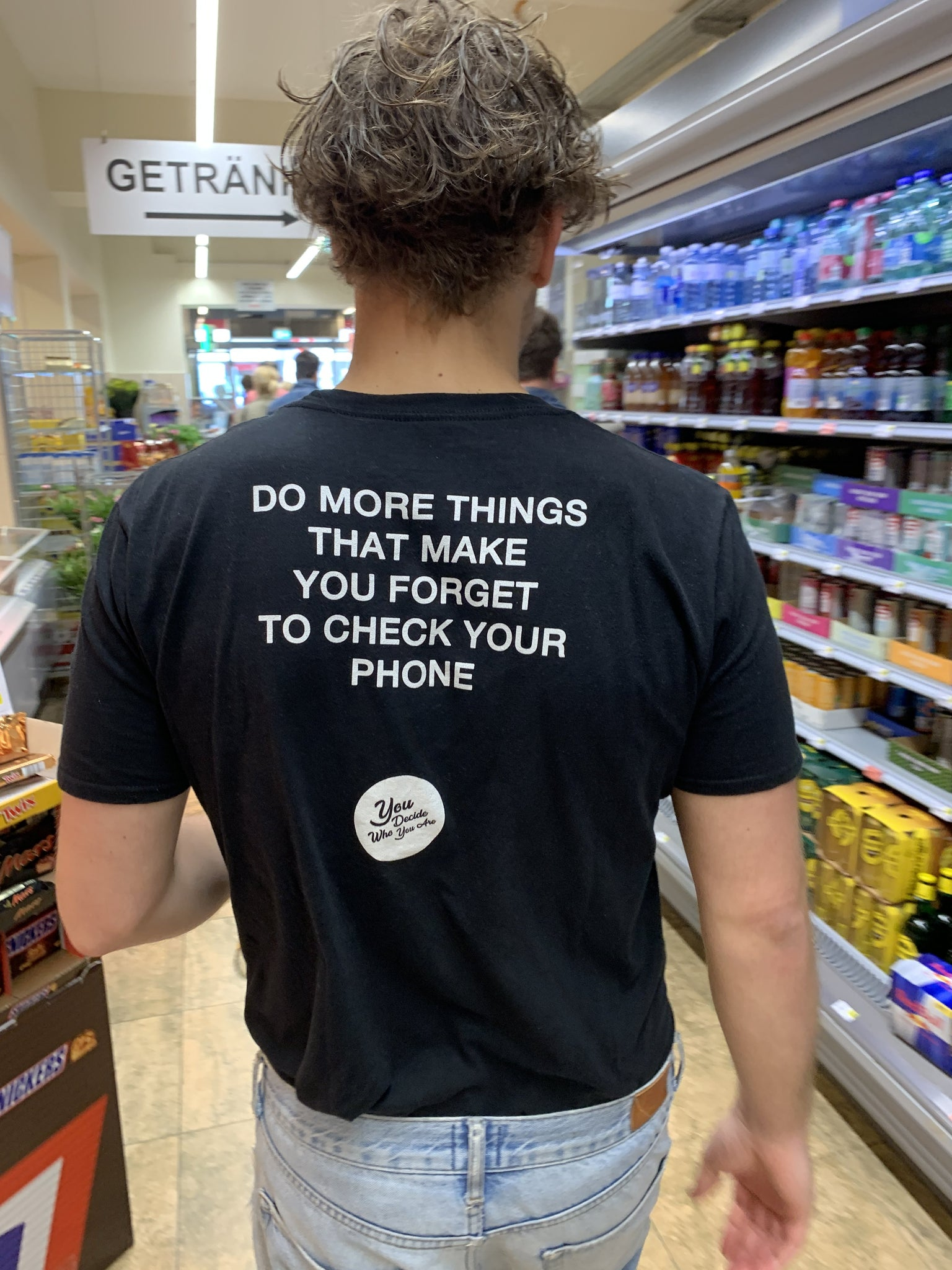 Do more things that make you forget to check your phone T-Shirt - YDWYA – You Decide Who You Are