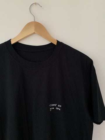 come as you are T-Shirt (embroidered)