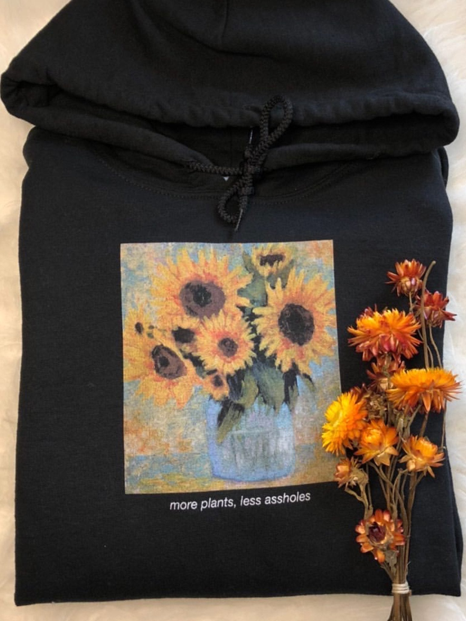 more plants, less assholes Hoodie - YDWYA – You Decide Who You Are