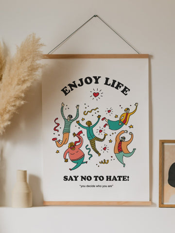 SAY NO TO HATE! Poster