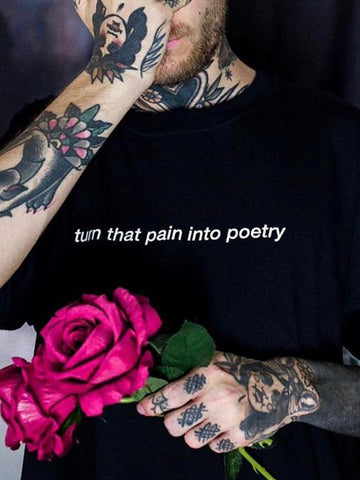 turn that pain into poetry T-Shirt (black)