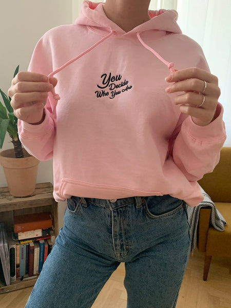 You Decide Who You Are embroidered hoodie (pink)