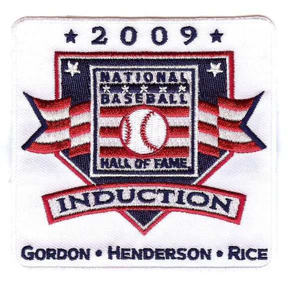"2009 Baseball Hall of Fame Induction Patch ""Gordon, Henderson & Rice"""
