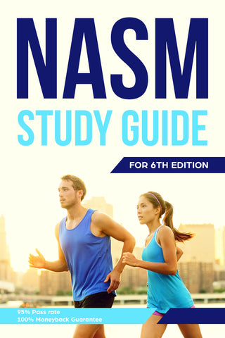 NASM Version 6 2019 Updated Comprehensive Study Guide - BONUS: Free Flash Cards & Cram Guide