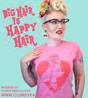 Sale! Pink Poodle Dog with 60s Beehive Pin Up Hair themed Vintage Style Tee Shirt in Pink and Red Big Hair is Happy Hair by Clumsy Kate