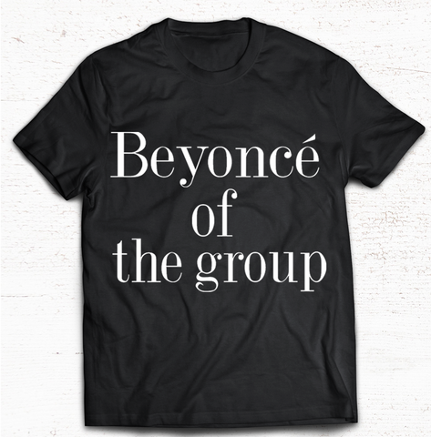 Beyonce of the Group