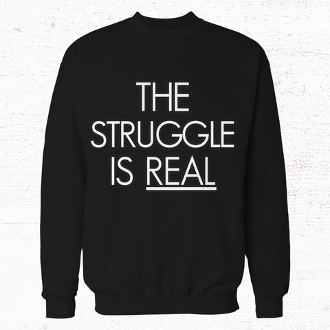 43.50 -The Struggle is real Crew