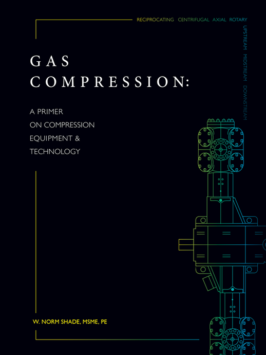 PRESALE -- Gas Compression: A Primer On Compression Equipment & Technology