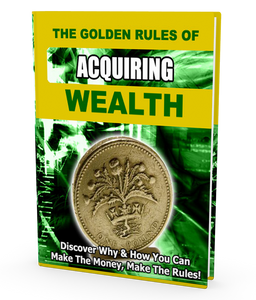The Golden Rules of Acquiring Wealth - ProsperityWorld.store