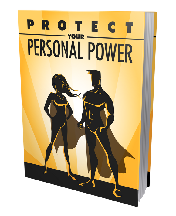 Protect Your Personal Power - ProsperityWorld.store
