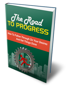 The Road To Progress + Bonus The Expert In You - ProsperityWorld.store