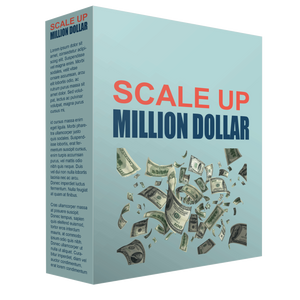 Scale Up Your Million Dollar Business + Bonus The Golden Rules of Acquiring Wealth - ProsperityWorld.store