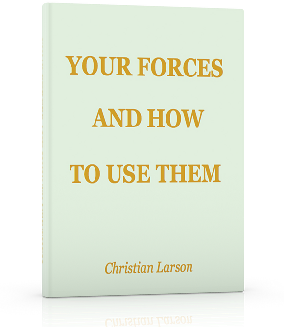 Your Forces and How to Use Them - ProsperityWorld.store
