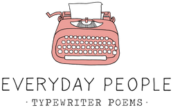 Everyday People Typewriter Poems