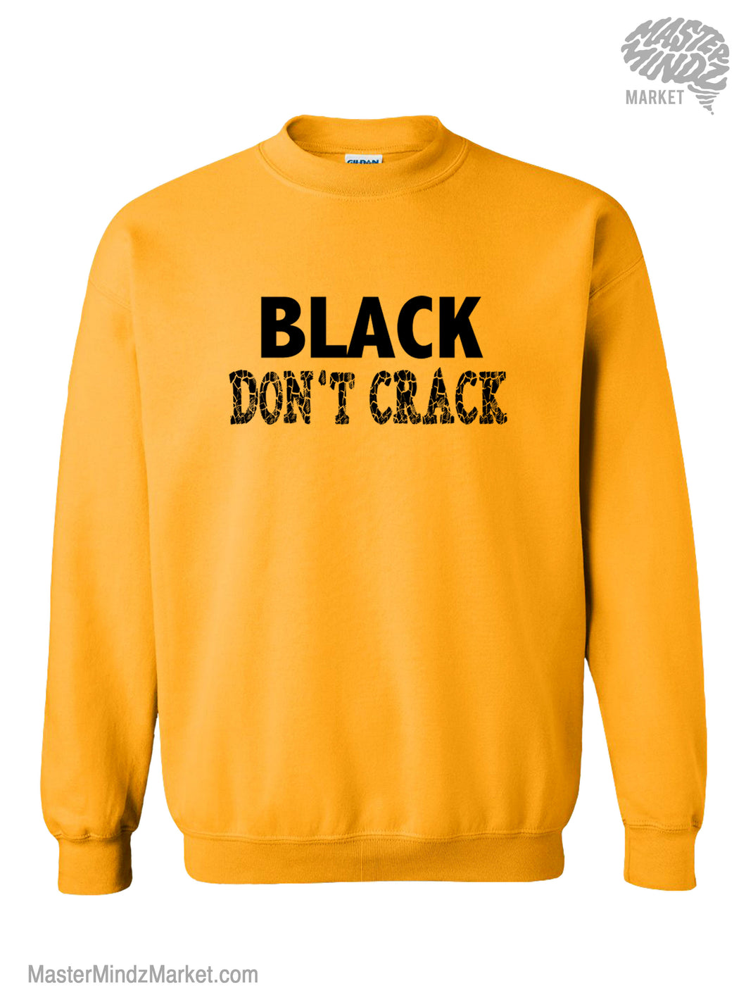 Black Don't Crack Sweatshirts