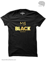 Crowned Black Kings and Queens T-Shirts