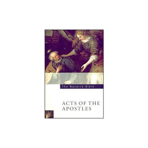 The Navarre Bible Acts of the Apostles