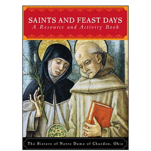Saints and Feast Days; A Resource and Activity Book