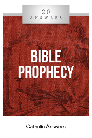 20 Answers: Bible Prophecy