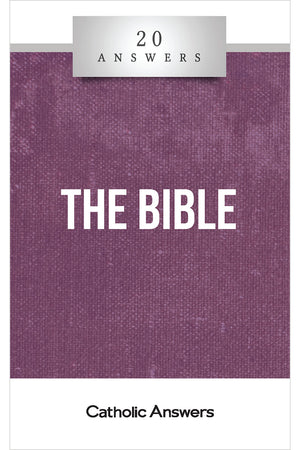 20 Answers: The Bible