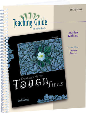 Dealing with Tough Times - Teaching Guide