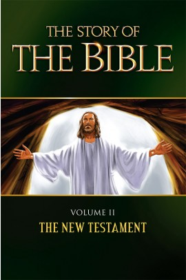 The Story of the Bible - The New Testament Volume 11
