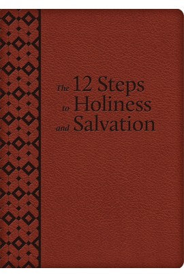 12 Steps to Holiness & Salvation